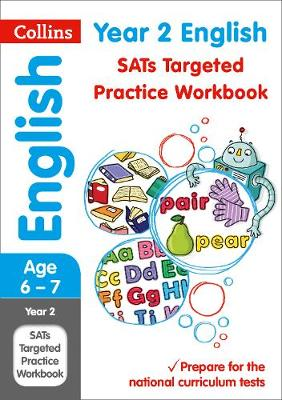 Collins KS1 Revision and Practice - New Curriculum Year 2 English Targeted Practice Workbook by Collins KS1