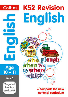 Collins KS2 Sats Revision and Practice - New Curriculum Year 6 English Targeted Practice Workbook by KS2 Collins
