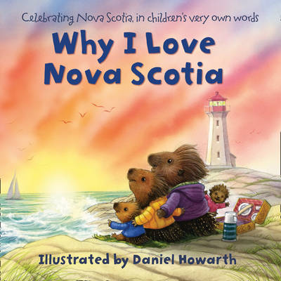 Why I Love Nova Scotia by Daniel Howarth