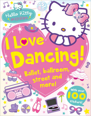 Hello Kitty: I Love Dancing! by