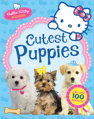 Hello Kitty's Cutest Puppies by