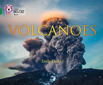 Collins Big Cat Volcanoes: Band 15/Emerald by Emily Dodd