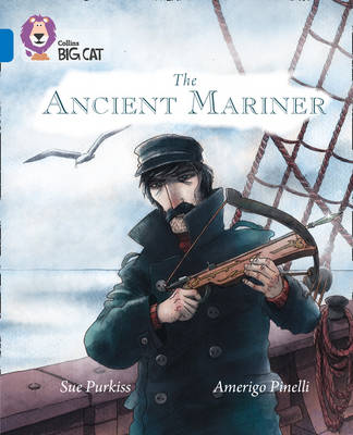 The Ancient Mariner Band 16/Sapphire by Sue Purkiss