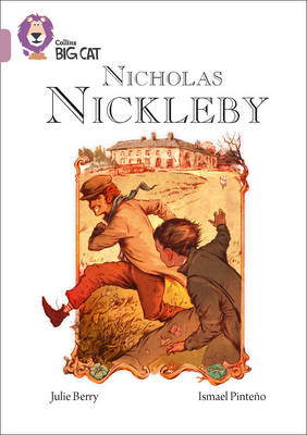 Collins Big Cat Nicholas Nickleby: Band 18/Pearl by Julie Berry