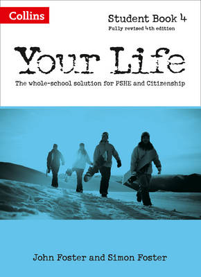 Your Life - Student Book 4 by John Foster, Simon Foster, Kim Richardson