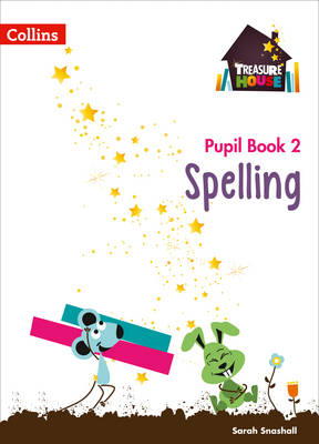 Year 2 Spelling Pupil Book by Sarah Snashall