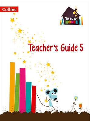 Treasure House Treasure House Year 5 Teacher Guide by