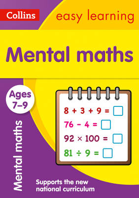 Collins Easy Learning KS2 Mental Maths Ages 7-9 by Collins Easy Learning, Peter Clarke