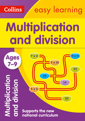 Multiplication and Division Ages 7-9 by Collins Easy Learning, Peter Clarke
