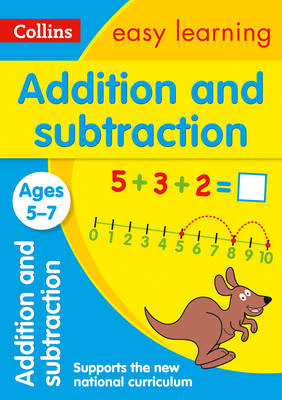 Addition and Subtraction Ages 5-7 by Collins Easy Learning, Peter Clarke