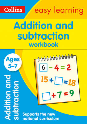 Addition and Subtraction Workbook Ages 5-7 by Collins Easy Learning, Peter Clarke