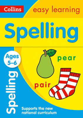 Spelling Ages 5-6 by Collins Easy Learning, Karina Law