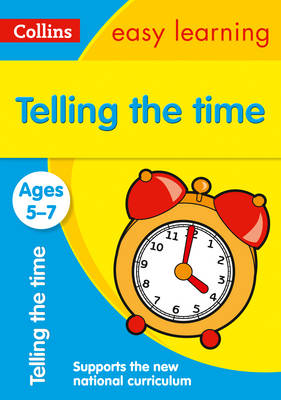 Telling the Time Ages 5-7 by Collins Easy Learning, Ian Jacques, Melissa Blackwood