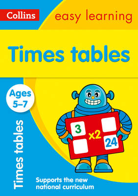 Collins Easy Learning KS1 Times Tables Ages 5-7 by Collins Easy Learning, Simon Greaves