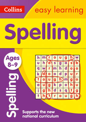 Spelling Ages 8-9 by Collins Easy Learning, Rachel Grant