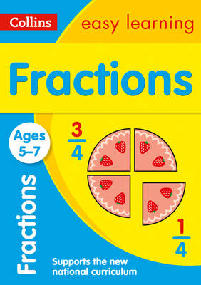 Collins Easy Learning KS1 Fractions Ages 5-7 by Collins Easy Learning, Melissa Blackwood