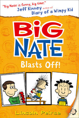 Big Nate Blasts off (Big Nate, Book 8) by Lincoln Peirce