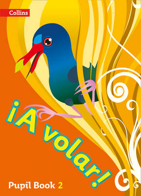 A Volar Pupil Book Level 2 Primary Spanish for the Caribbean by