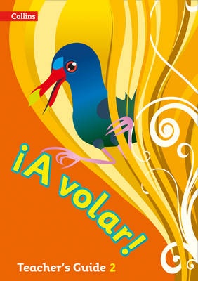 A Volar Teacher's Guide Level 2 Primary Spanish for the Caribbean by