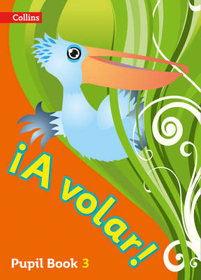 A Volar Pupil Book Level 3 Primary Spanish for the Caribbean by