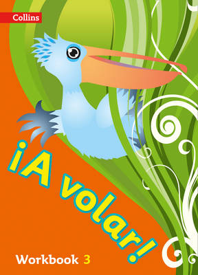 A Volar Workbook Level 3 Primary Spanish for the Caribbean by