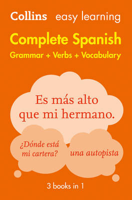 Easy Learning Complete Spanish Grammar, Verbs and Vocabulary (3 Books in 1) by Collins Dictionaries