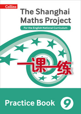 The Shanghai Maths Project Practice Book For the English National Curriculum by Lianghuo Fan