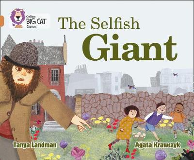 Collins Big Cat The Selfish Giant: Band 12/Copper by Tanya Landman