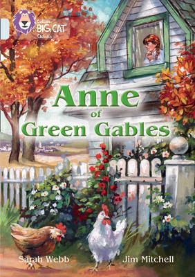 Anne of Green Gables Band 17/Diamond by Sarah Webb