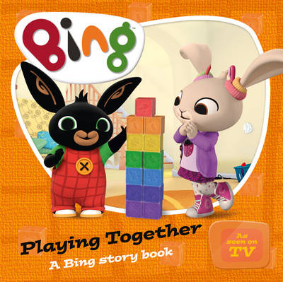 Playing Together A Bing Story Book by