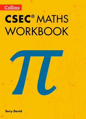 Collins CSEC Maths CSEC Maths Workbook by Terry David
