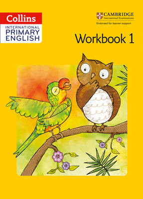 Collins International Primary English Cambridge Primary English Workbook 1 by Joyce Vallar