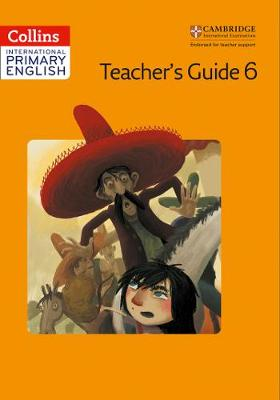 Cambridge Primary English Teacher's Book 6 by Jennifer Martin