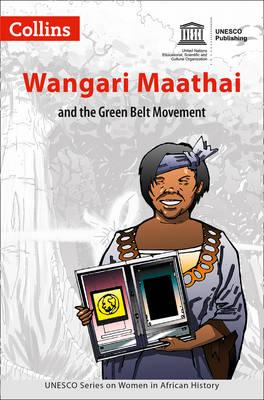 Women in African History Wangari Maathai by UNESCO