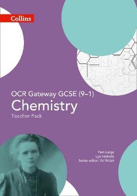OCR Gateway GCSE Chemistry 9-1 Teacher Pack by Ed Walsh