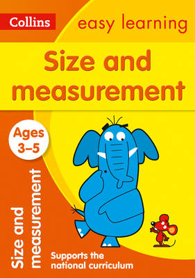 Size and Measurement Ages 3-5 by Collins Easy Learning