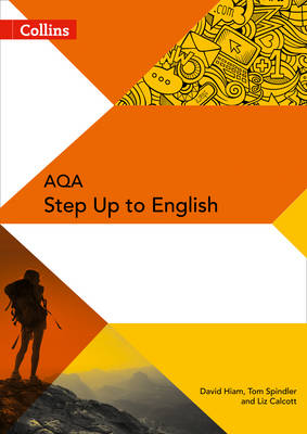 Collins AQA Step Up to English Teacher Resource Pack by Tom Spindler, Sharon Stark, David Hiam