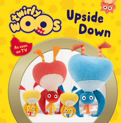 Twirlywoos Upside Down by
