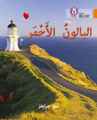 Collins Big Cat Arabic Readers Red Balloon: Level 6 by Sue Graves