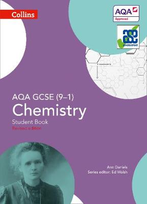 AQA GCSE Chemistry 9-1 Student Book by Ann Daniels