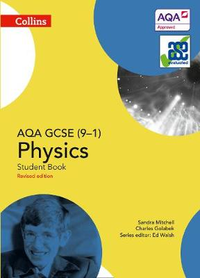 AQA GCSE Physics 9-1 Student Book by Sandra Mitchell