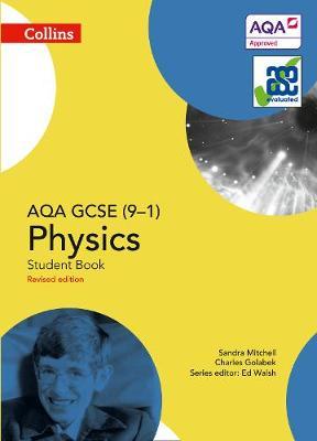 GCSE Science 9-1 AQA GCSE Physics 9-1 Student Book by Sandra Mitchell, Charles Golabek