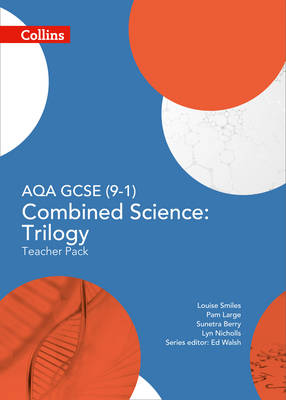 AQA GCSE (9-1) Combined Science Trilogy Teacher Pack by Ed Walsh