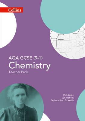 AQA GCSE Chemistry 9-1 Teacher Pack by Ed Walsh