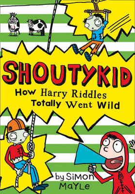 How Harry Riddles Totally Went Wild by Simon Mayle