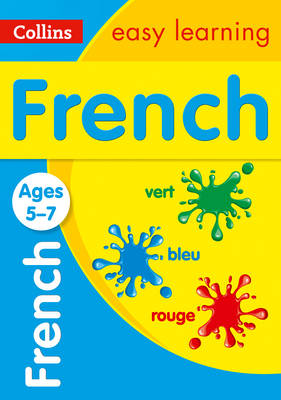 French Ages 5-7 by Collins Easy Learning
