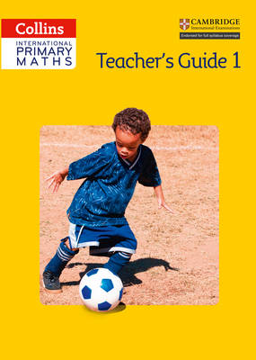 Collins International Primary Maths Teacher's Guide 1 by Lisa Jarmin, Ngaire Orsborn