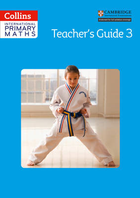 Collins International Primary Maths: Teacher's Guide 3 by Paul Wrangles, Caroline Clissold