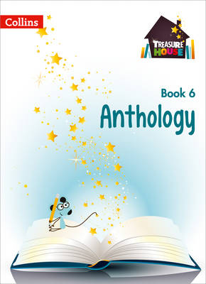 Treasure House Treasure House Year 6 Anthology by