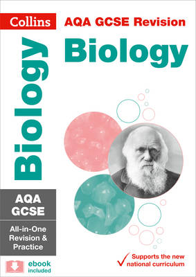 AQA GCSE Biology All-in-One Revision and Practice by Collins UK